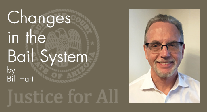 Changes in the Bail System - Bill Hart