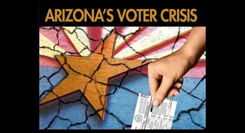 Arizona's Voter Crisis