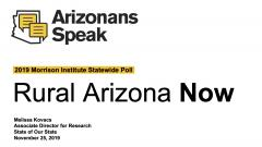 Arizonans Speak 2019 Rural Arizona Now Presentation