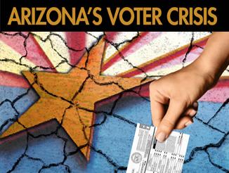 Arizona's Voter Crisis